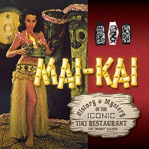 Friday-Swanky-Mai-Kai