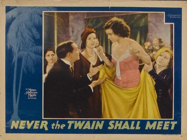 NEVER THE TWAIN SHALL MEET (1931)