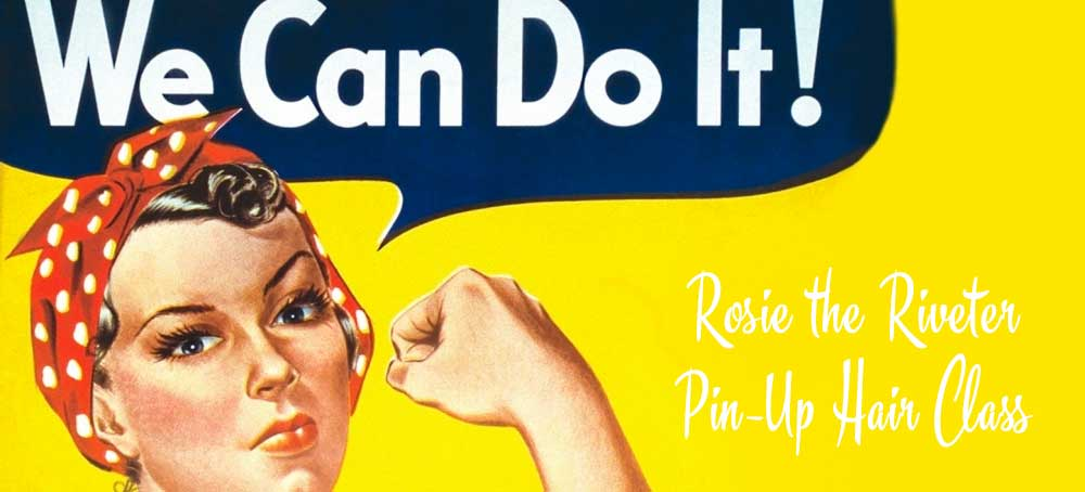 Rosie the Riveter Pin-Up Hair Class w/Lola Demure